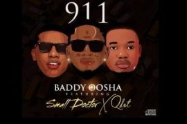 Baddy Osha - 911 ft. Small Doctor & Qdot Mp3 Download