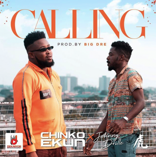 Chinko Ekun ft. Johnny Drille Calling Mp3 Download