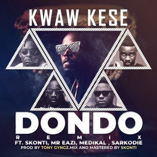 Kwaw Kese ft. Mr Eazi, Sarkodie, Medikal, Skonti Dondo Remix Mp3 Download