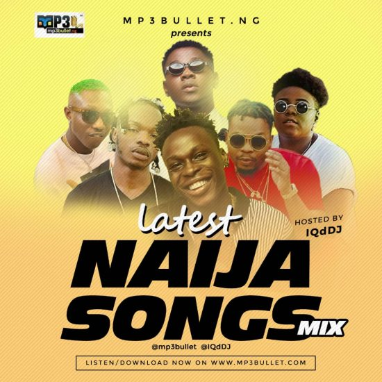 Mp3bullet ft. IQdDJ - Latest Naija Songs Mix
