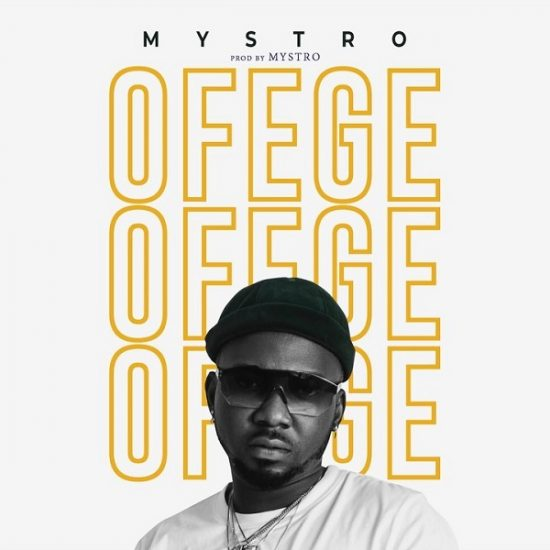 Mystro Ofege Mp3 Download