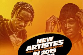 New Artistes with solid impressions in 2019 so far.