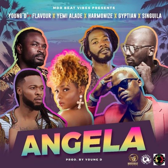 Young D – Angela ft. Flavour, Yemi Alade, Harmonize, Gyptian & Singuila