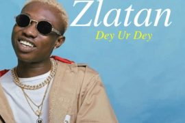 Zlatan – Dey Ur Dey (prod. Rexxie) Mp3 Download