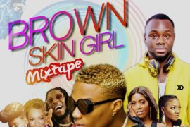 DJ Maff - Brown Skin Girl Mixtape