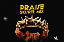 DJ Maff Praise Gospel Mix
