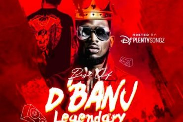 DJ PlentySongz - Best Of D'Banj Legendary Mixtape