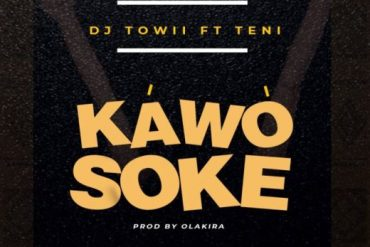 DJ Towii ft. Teni Kawo Soke Mp3 Download
