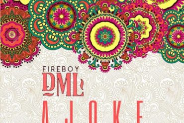 Fireboy DML – Ajoke Mp3 Download