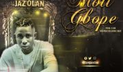 Jaz Olan Moti Gbope Mp3 Download