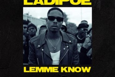 Ladipoe Lemme Know Mp3 Download