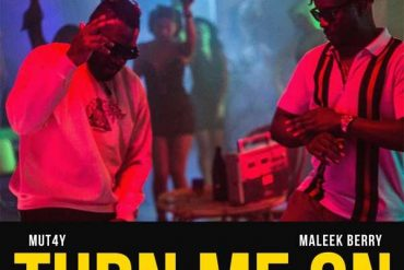 Mut4y – Turn Me On Ft. Maleek Berry Mut4y Ft. Maleek Berry Turn Me On Mp3 Download
