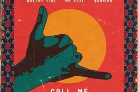 Walshy Fire x Mr Eazi x Kranium – Call Me Mp3 Download