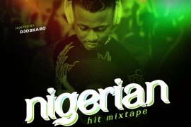 DJ Oskabo – Nigerian Hit Mixtape Download