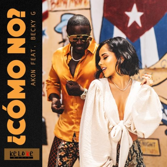 Akon ft. Becky G Como No Mp3 Download