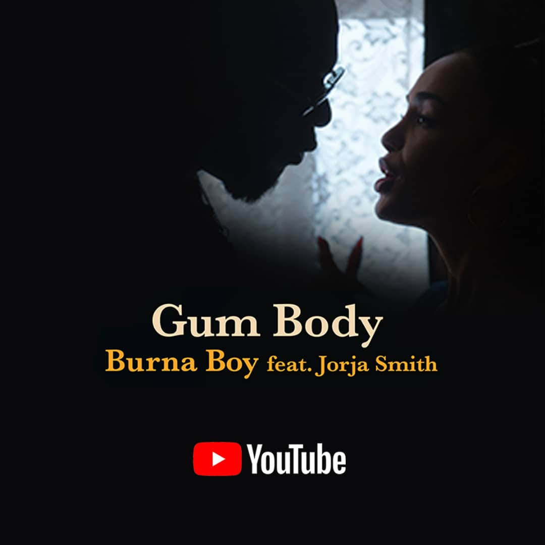 Burna Boy – Gum Body ft. Jorja Smith Video