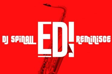 DJ Spinall Ft Reminisce - Edi Mp3 Download