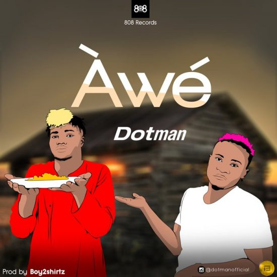 Dotman – Awe Mp3 Download