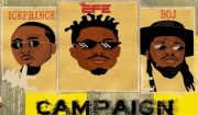 Efe x Ice Prince x BOJ Campaign Mp3 Download