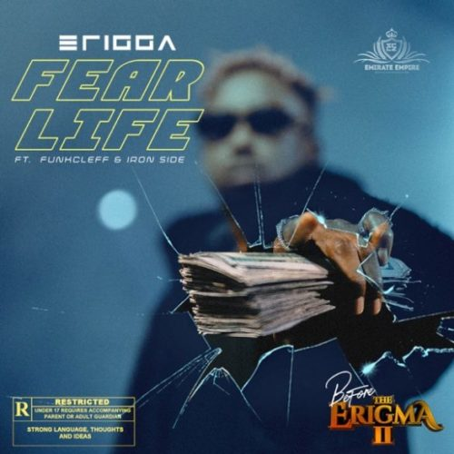 Erigga – Fear Life ft. Funkcleff x Iron Side Mp3 Download