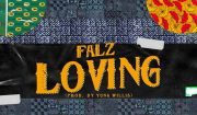 Falz Loving mp3 download
