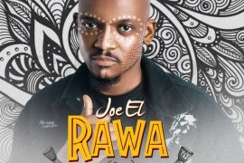 Joe EL – Rawa (Prod. Masterkraft) Mp3 Download