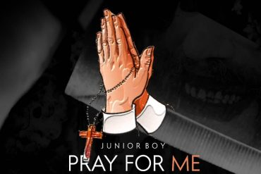Junior Boy Pray For Me Mp3 Download