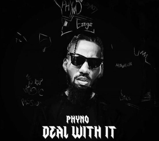 Phyno Deal With It Mp3 Download