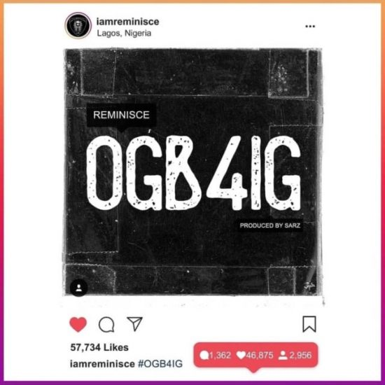 Reminisce OGB4IG Mp3 Download