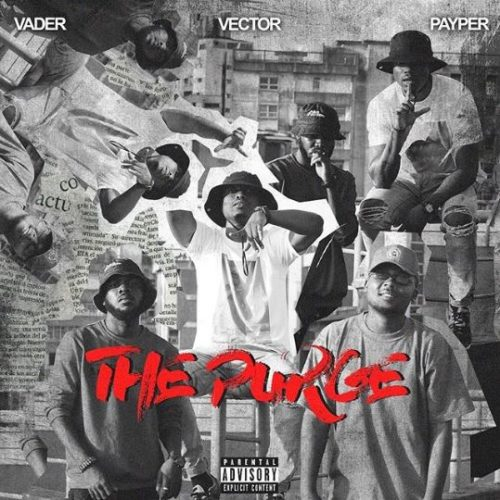 Vector x Payper x Vader The Purge  Mp3 Download