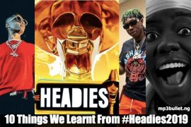 10 Things We Learnt From #Headies2019