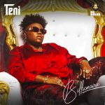 Album Review: Teni's Billionaire E.P is full of tracks that bang.
