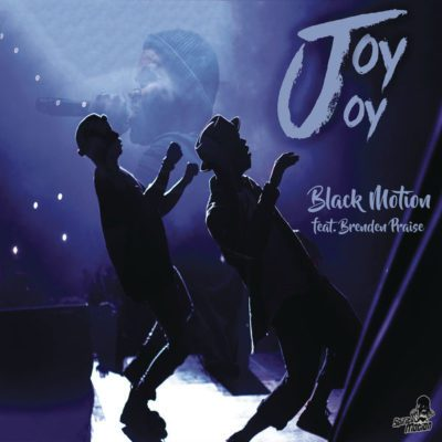 Black Motion Joy Joy Mp3 Download