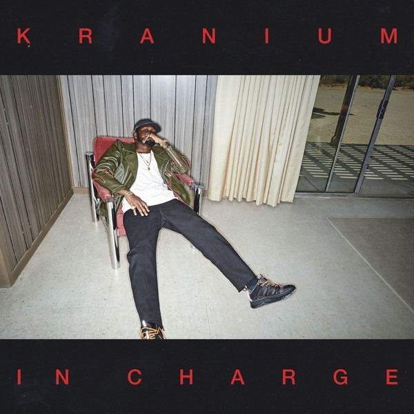 Kranium – In Charge Mp3 Download