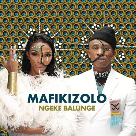 Mafikizolo – Ngeke Balunge Mp3 Download