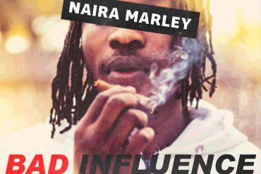 Naira Marley Bad Influence Mp3 Download