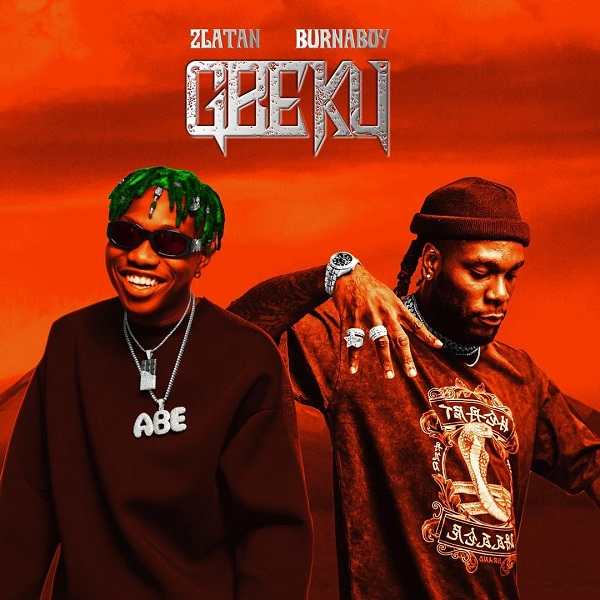 Zlatan Ibile Ft. Burna Boy Gbeku Mp3 Download