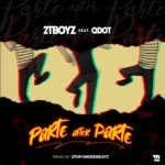 2T Boyz ft Qdot - Parte After Parte [Music]
