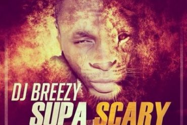 DJ Breezy Ft. Shatta Wale x Sarkodie x Mugeez – Supa Scary Mp3 Download