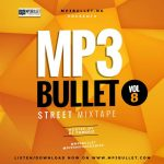 DJ Famouz - Mp3bullet Street Mixtape Vol. 8