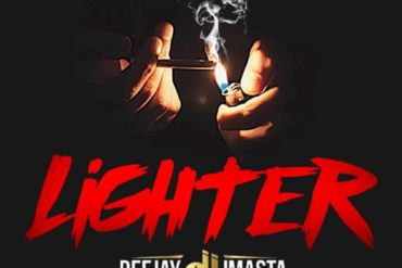 Deejay J Masta Lighter Mp3 Download