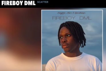 Fireboy DML Scatter Mp3 Download
