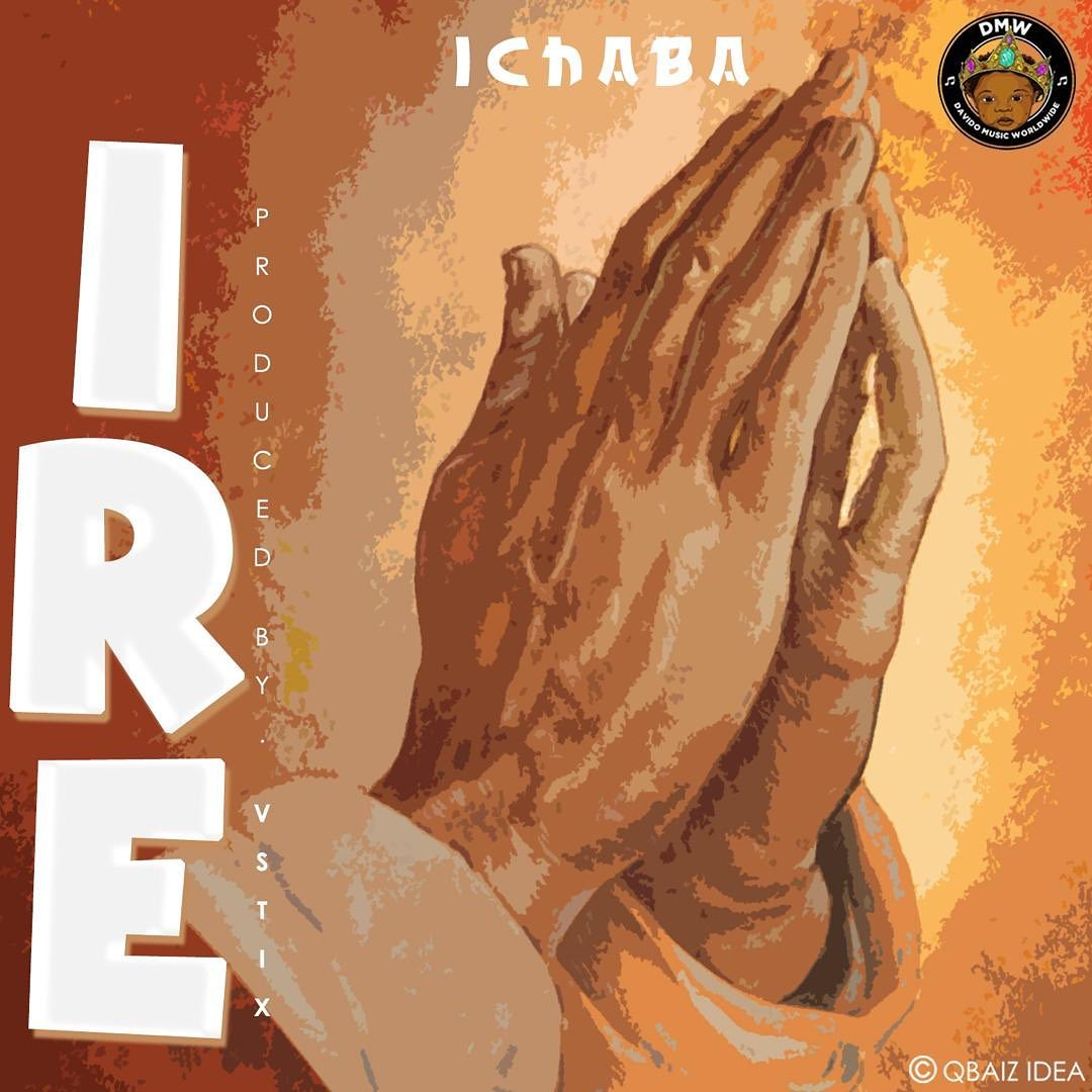 Ichaba – Ire Mp3 download