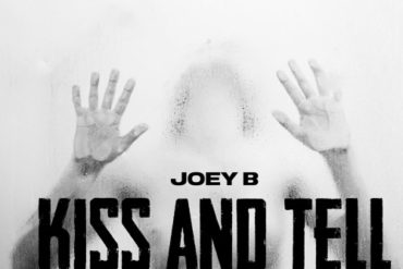 Joey B Kiss And Tell Mp3 Download