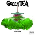 Joey B x Medikal – Green Tea [Music]