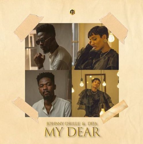 Johnny Drille & Di'Ja My Dear Mp3 Download