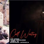 Mr Eazi & King Promise - Call Waiting ft. Joey B [Music]