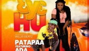 Patapaa ft. Ada 3y3 Hu Mp3 Download
