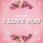 Rayvanny – I Love You [Music]