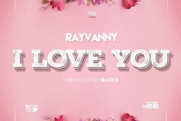 Rayvanny I Love You Mp3 Download